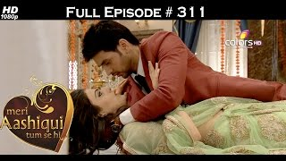 Meri Aashiqui Tum Se Hi - 14th August 2015 - मेरी आशिकी तुम से ही - Full Episode (HD)