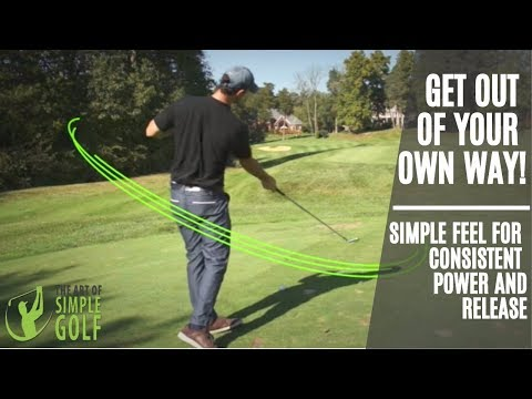 Simple Golf Swing Feel | How To Get Powerful Consistent Golf Swing Release