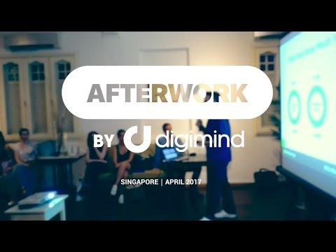 AfterWork Singapore April 2017 | Establishing Digital Marketing KPIs