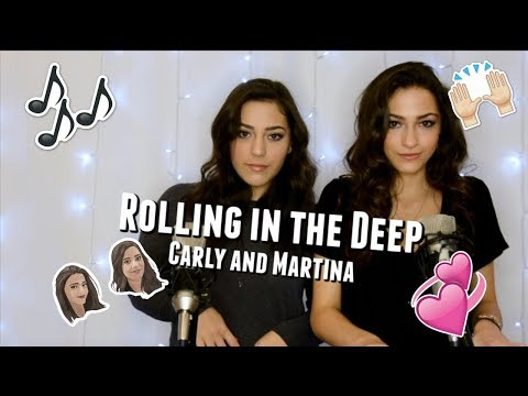 Rolling In The Deep by Adele - Cover by Carly and Martina