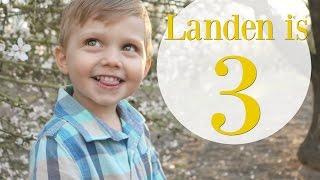 HAPPY 3RD BIRTHDAY LANDEN!
