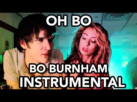Oh Bo - Bo Burnham (Instrumental)