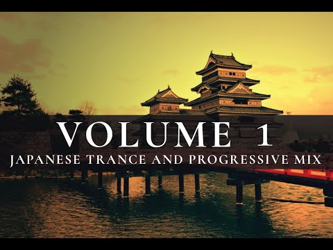 Land of the Rising Sun ~ Japanese Progressive House & Trance Mix