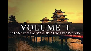 'Land of the Rising Sun' ~ Japanese Progressive House & Trance Mix