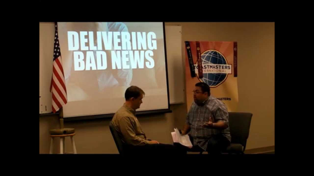 How to deliver bad news to employees - Before Nine Toastmasters Speech Delivering Bad News Carlos Velez Youtube