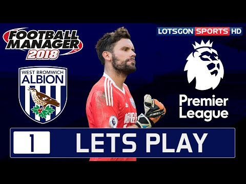 West Brom FC Let's Play | Episode 1 | Football Manager 2018