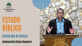 Estudo Bíblico (04/06/2020) - Igreja Presbiteriana Itatiaia