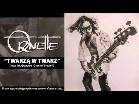 Ornette - Twarzą w twarz (Official Audio)