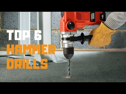 Best Hammer Drills in 2019 - Top 6 Hammer Drills Review