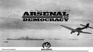 Let's play Arsenal of Democracy: A Hearts of Iron Game #1