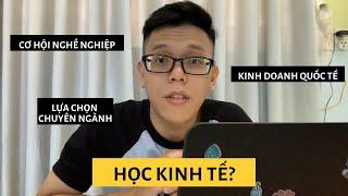 CÓ NÊN HỌC KINH TẾ? | Schooltalk #1 | Di Nụp