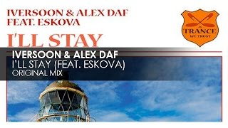 Iversoon & Alex Daf featuring Eskova - I