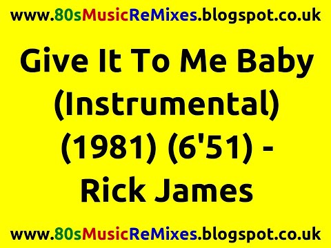 Give It To Me Baby (Instrumental) - Rick James | 80s Funk Instrumental | 80s Funk Classics