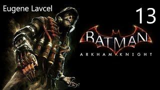 Batman: Arkham Knight Прохождение - Часть 13