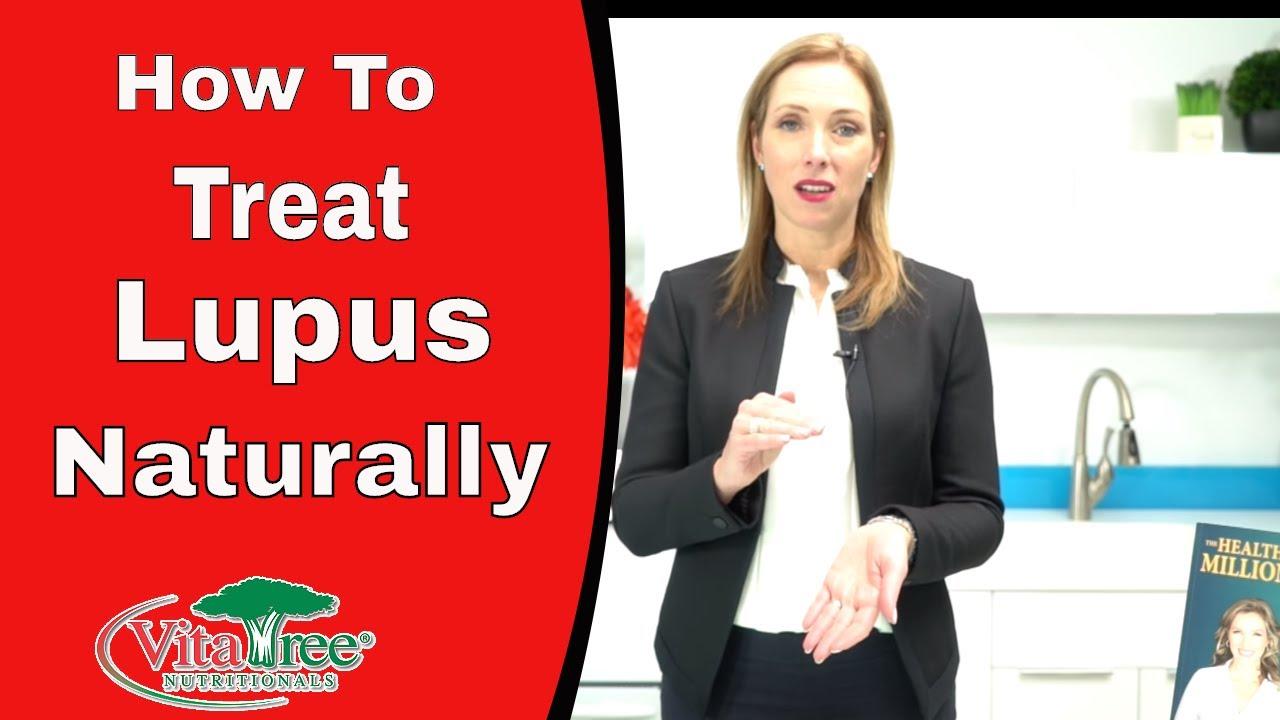 Natural Treatment For Lupus Lupus Disease Treatment Vitalife