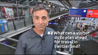 insight-2-what-can-a-visitor-do-to-plan-ahead-for-travel-in-switzerland