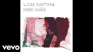 Lucas Santtana - Una cancion que se va (Audio)