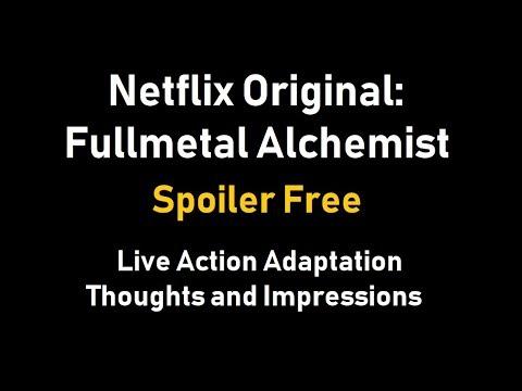 Netflix Original: Fullmetal Alchemist | Live Action Film | Spoiler Free Review