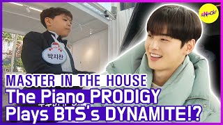 [HOT CLIPS] [MASTER IN THE HOUSE ] BTS's DYNAMITE by the Piano Prodigy🤗🤗 (ENG SUB)