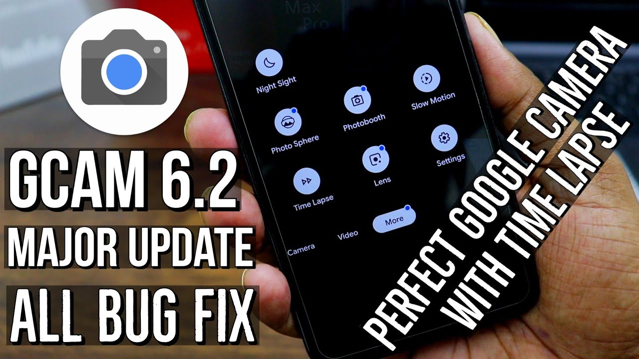 Gcam 6 2 Latest Update All Bug Fix   Perfect Google Camera With New Features