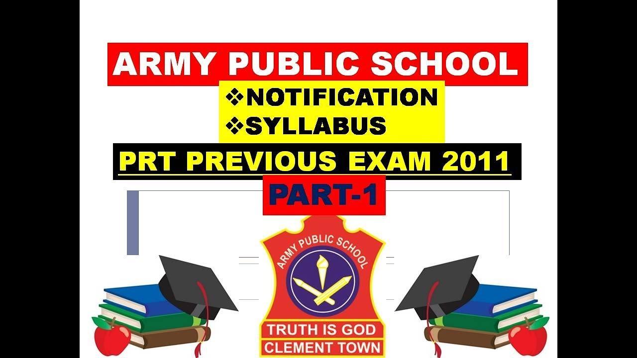 (APS) Army Public School Exam की तैयारी कैसे करे?SYLLABUS, NOTIFICATION,  (APS) PRT EXAM 2011 PART-1)
