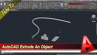 AutoCAD How To Extrude An Object