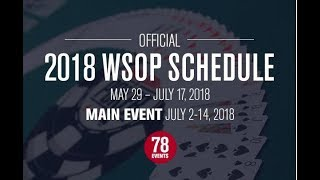 NEW WSOP 2018 Schedule - Player Opinions