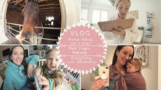 Reiten ohne Sattel   Mein MakeUp  Shabany-RingSling  Mama Alltag mit 3 Kids  Kathis Daily Life