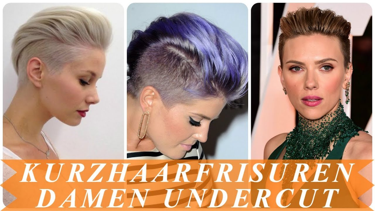 Schone Undercut Frisuren Frau Kurze Haare 2018 Youtube