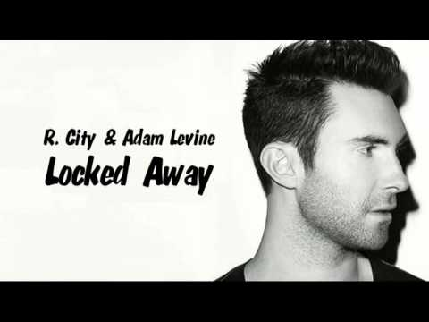 Locked Away - 1 hour music R n Adam Levine