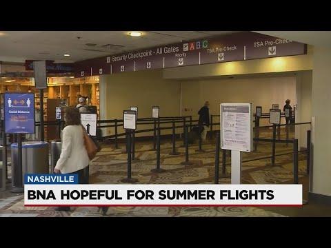 BNA Hopeful For Summer Flights