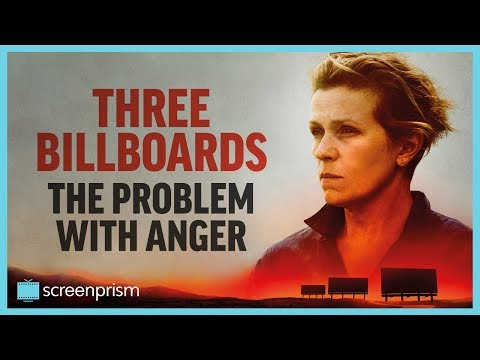 Three Billboards: The Problem with Anger
