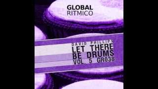 David Phillips - Doogiehouser - LET THERE BE DRUMS # 5 ( Global Ritmico - gr038 )