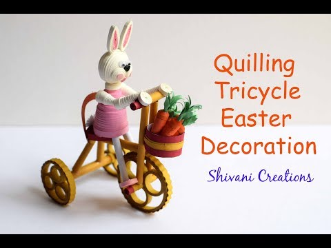 Quilling Tricycle With Easter Bunny/ DIY Easter Decoration Ideas/ Miniature Quilling