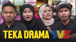 Teka Drama Popular TV3 | SEISMIK Challenge