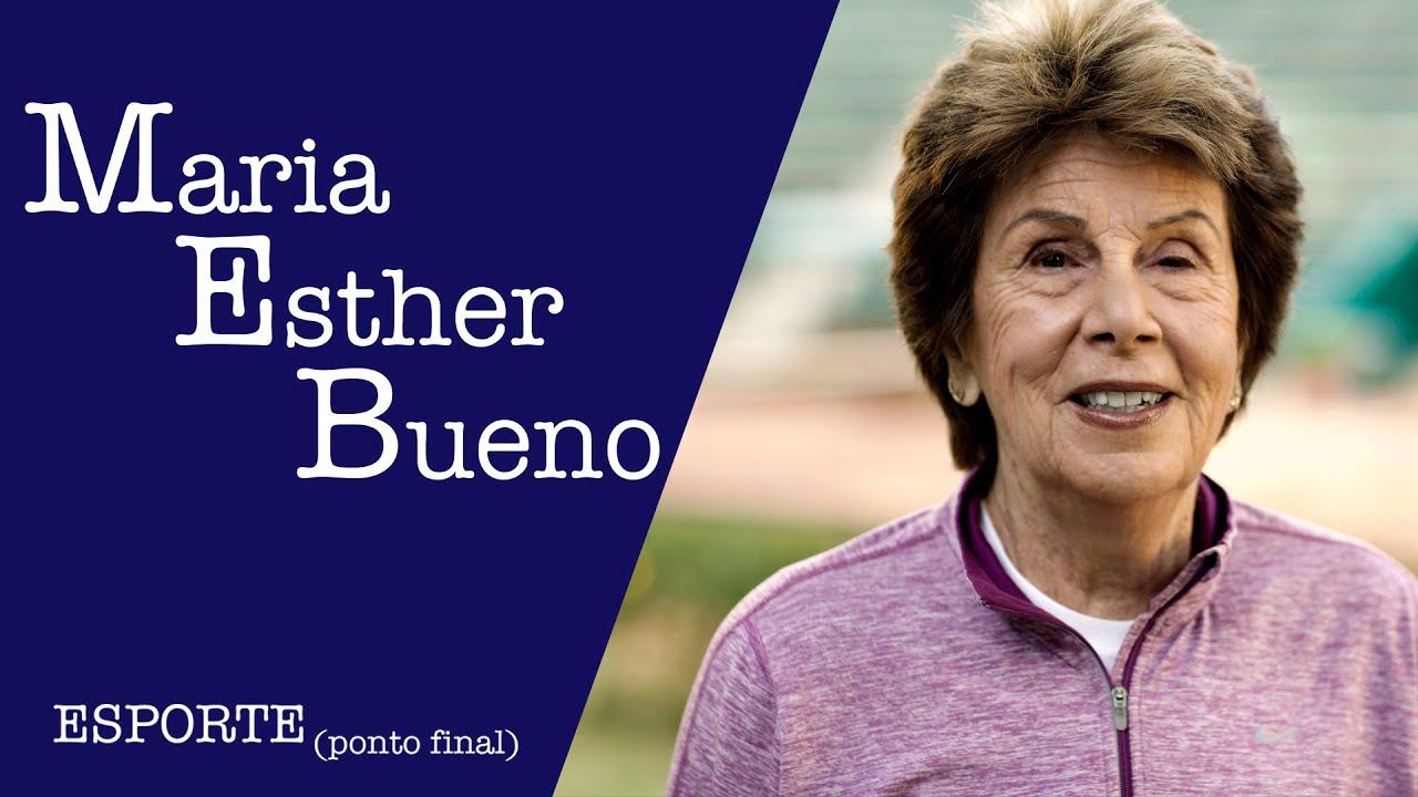 MARIA ESTHER BUENO