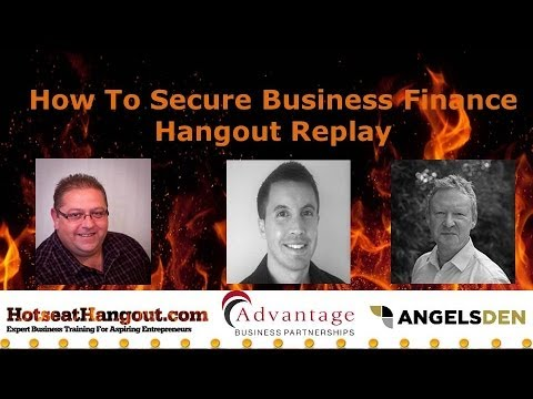 How To Secure Business Finance - Hangout On Air