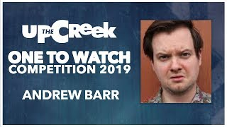 ONE TO WATCH COMPETITION // Heat 2 - Andrew Barr - Stand Up Comedy - Funny