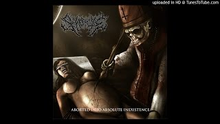 Slamophiliac – Aborted Into Absolute Inexistence