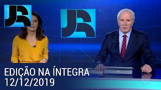 Assista à íntegra do Jornal da Record   12/12/2019