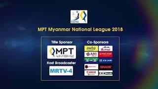 MPT Myanmar National League 2018 (Zwekapin 1 0 Myawady)