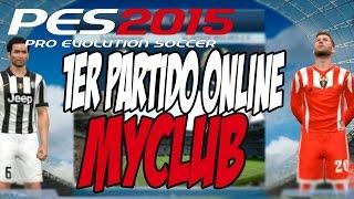 PES 2015 MYCLUB (PC) Primer partido online  La cague! #5