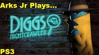 Arks Jr Plays...Diggs Nightcrawler Chapter 1 PS3