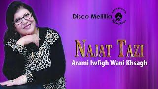 Najat Tazi - Arami Iwfigh Wani Khsagh - Music Rif