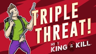 THE TRIPLE THREAT! (H1Z1 Funny Moments)