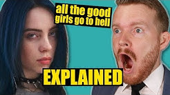 """""""all the good girls go to hell"""" by Billie Eilish Meaning 