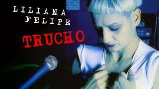 Liliana Felipe - Trucho  (Álbum Completo)