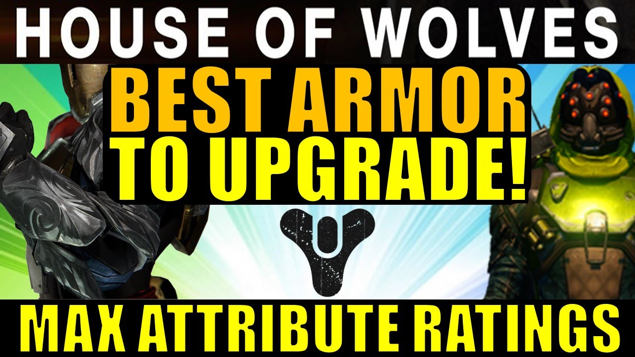 Best exotic and legendary armor to upgrade max attributes destiny