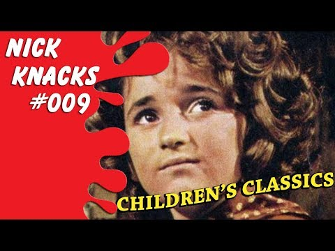 Children's Classics - Nick Knacks Episode #009
