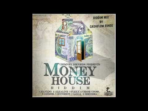 MONEY HOUSE RIDDIM MIX BY CASHFLOW RINSE FT MAVADO,ALKALINE,KONSHENS,JAHMIEL